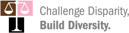 Challenge Disparity, Build Diversity